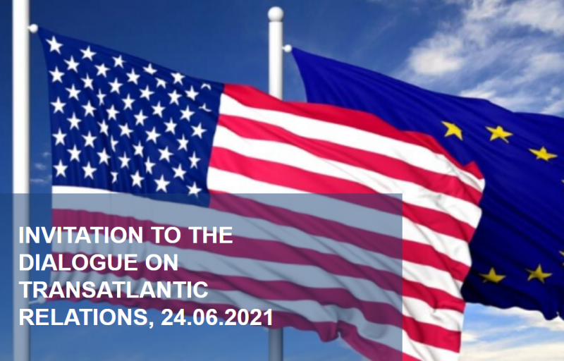 Live dialogue: Transatlantic relations. Trends and prospects