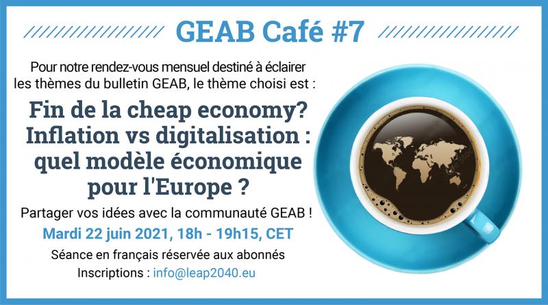 Fin de la Cheap economy? Inflation vs digitalisation: quel modele economique pour l'Europe