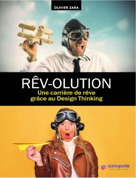 RÊV-OLUTION – Une carrière de rêve grâce au Design Thinking
